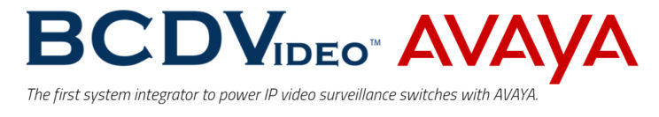 BCDVideo Avaya IP video surveillance networking